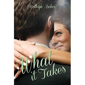 What It Takes by Kathryn Ascher - 9781939371256 Book