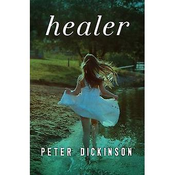 Healer by Peter Dickinson - 9781504015035 Book