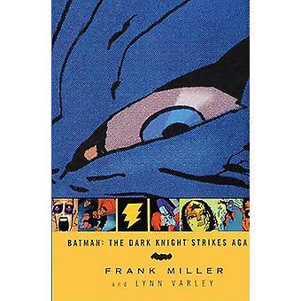 The Dark Knight Strikes Again by Frank Miller - 9781417669387 Book