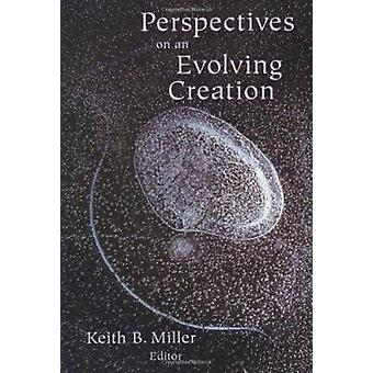 Perspectives on an Evolving Creatio by Miller - Keith B. Miller - 978