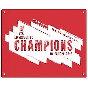 Liverpool Champions Of Europe Metal Sign