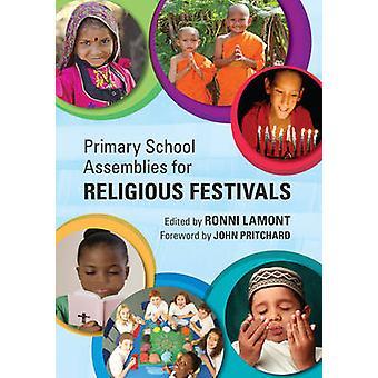 Primary School Assemblys for Religious Festivals par Sous la direction de Ronni Lamont