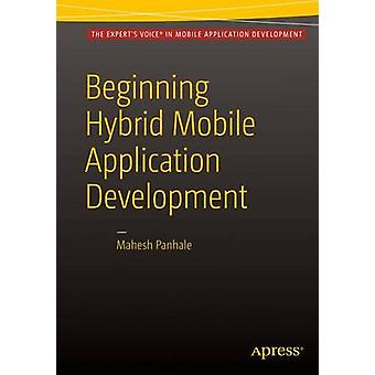 Beginning Hybrid Mobile Application Development by Panhale & Mahesh