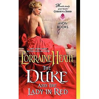 The Duke and the Lady in Red by Lorraine Heath - 9780062276261 Book