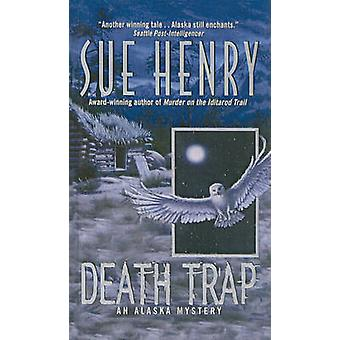 Death Trap by Sue Henry - 9780756956998 Book