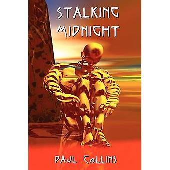 Stalking Midnight by Collins & Paul