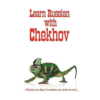 Russian Classics in Russian and English Learn Russian with Chekhov by Chekhov & Anton Pavlovich