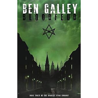 Bloodfeud by Galley & Ben