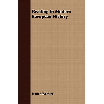 Reading In Modern European History by Webster & Hutton