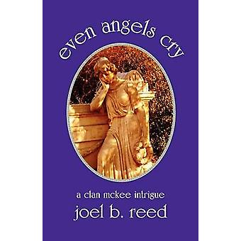 Even Angels Cry by Reed & Joel B.
