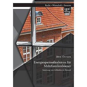 Energiesparmassnahmen Fur Mehrfamilienhauser Sanierung Von Gebauden Im Bestand by Oerzen & Jorn