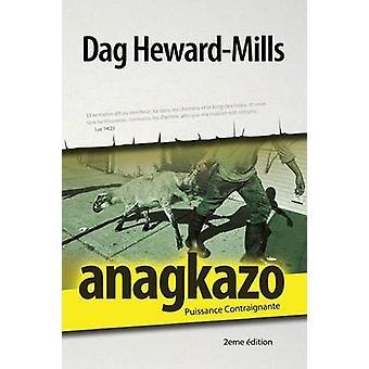 Anagkazo 2eme dition by HewardMills & Dag