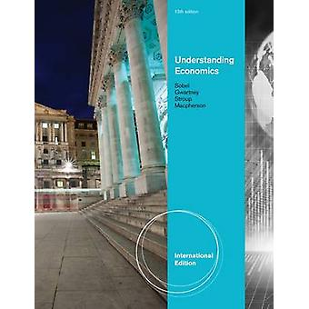 Understanding Economics (International ed of 13th revised ed) by Rich