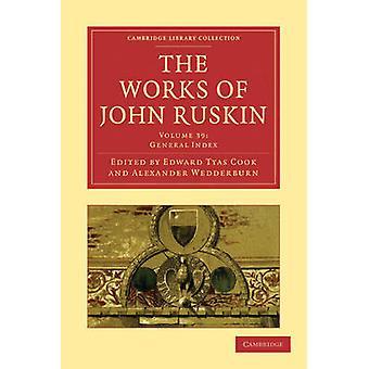 أعمال جون روسكين من قبل جون روسكين -- 9781108008877 كتاب