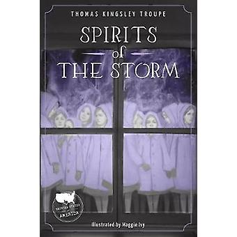 Spirits of the Storm by  -Thomas -Kingsley Troupe - 9781631632129 Book