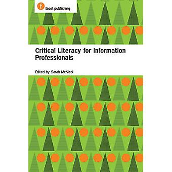 Critical Literacy for Information Professionals by Sarah McNicol - 97