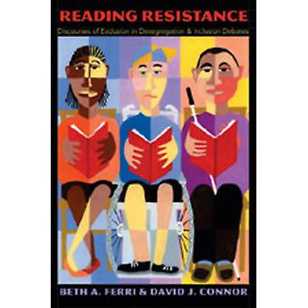 Reading Resistance - Discourses of Exclusion in Desegregation and Incl