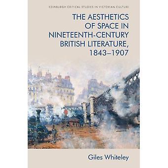 Esthetiek van de ruimte in de negentiende-eeuwse Britse literatuur door Giles Whiteley