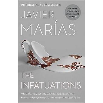 The Infatuations by Javier Marias - 9780307950734 Book