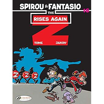 Spirou & Fantasio Vol.16 - The Z Rises Again by Tome - 97818491844