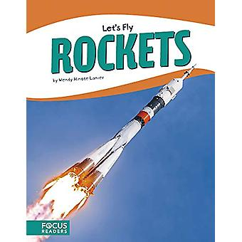 Let's Fly - Rockets by  -Wendy -Hinote Lanier - 9781641853996 Book