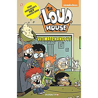 The Loud House #9 - Ultimate Hangout by The Loud House Creative Team -