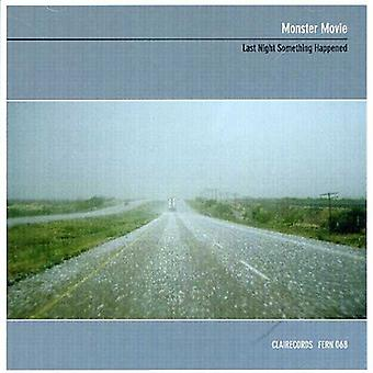 Monster Movie - Last Night Something Happened [CD] USA import