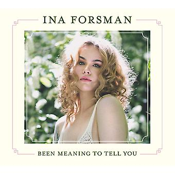 Ina Forsman - Been Meaning to Tell You [CD] USA import