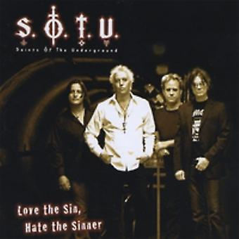 Saints of the Underground - Love the Sin Hate the Sinner [CD] USA import