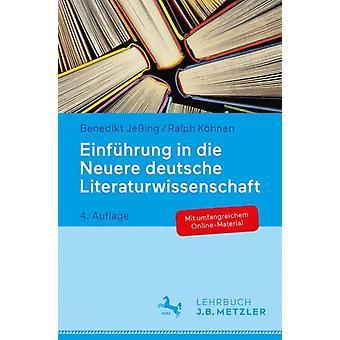 Einfuhrung in die Neuere deutsche Literaturwissenschaft by Jeing & BenediktKohnen & Ralph