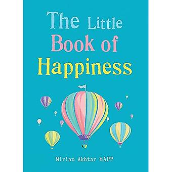 The Little Book of Happiness: Simple Practices for a Good Life