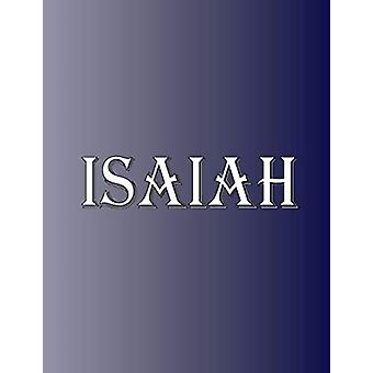 Isaiah - 100 Pages 8.5 X 11 Personalized Name on Notebook College Rule