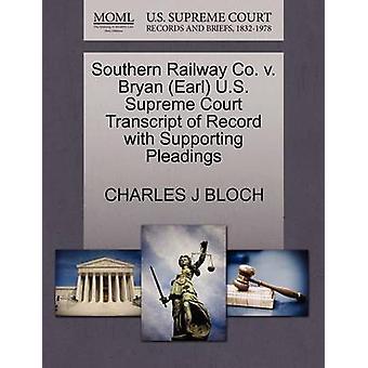 Southern Railway Co. V. Bryan (Earl) U.S. Supreme Court Transcript of