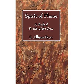 Spirit of Flame by Spirit of Flame - 9781610975117 Book