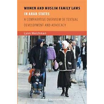 Women and Muslim Family Laws in Arab States - A Comparative Overview o