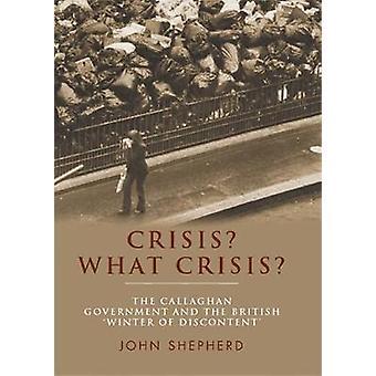 Crisis Welke Crisis De Regering van Callaghan en de Britse 'Winter of Discontent'