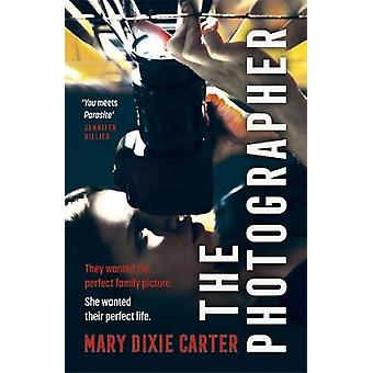 The Photographer an addictive and gripping new psychological thriller that you won't want to put down for 2021