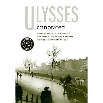 Ulysses Annotated - Notes for James Joyce's Ulysses (20th Anniversary Edition)