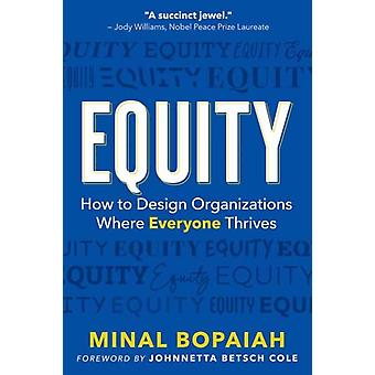 Equity by Minal BopaiahJohnnetta Betsch Cole