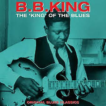 B.B. King - The King of The Blues - Original Blues Klassiker Vinyl