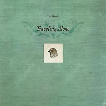 Tift Merritt - Traveling Alone Expanded Edition [CD] USA import