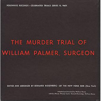 Eric House - Murder Trial of William Palmer Surgeon [CD] USA import