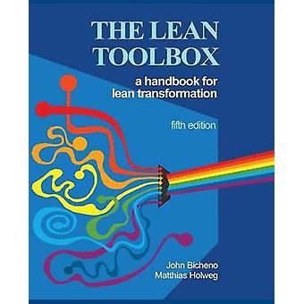 The Lean Toolbox 5th Edition by Bicheno & John R