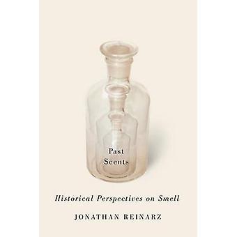 過去の香り - ジョナサン ・ Reinarz - 9 でにおいに関する歴史的視点