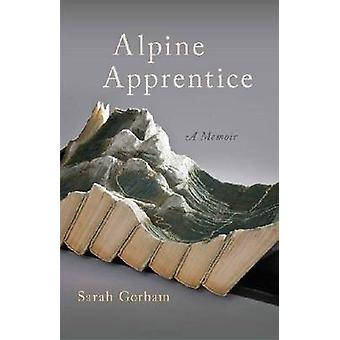 Libro aprendiz alpino por Sarah Gorham - John Griswold - 9780820350721