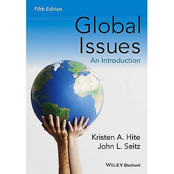 Globala frågor - en introduktion (5: e reviderade upplagan) av Kristen A. Hi