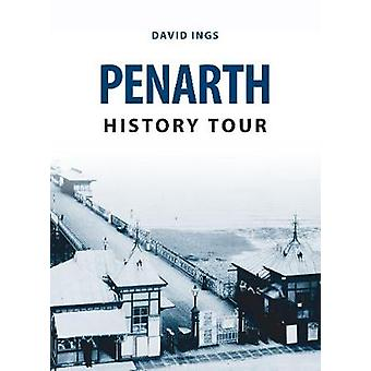 Penarth History Tour by David Ings - 9781445656915 Book