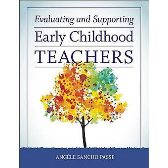 Utvärdera och stödja tidig barndom lärare av Angele Sancho P