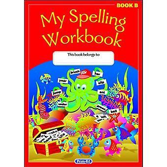 Mijn Spelling werkmap - boek B door RIC publicaties - 9781846547881 boek