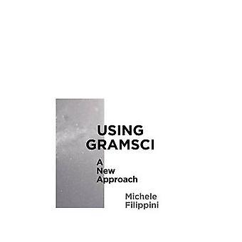 Via Gramsci - en ny metod av Michele Filippini - 9780745335681 Bo